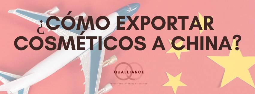 ¿Cómo exportar cosméticos a China?